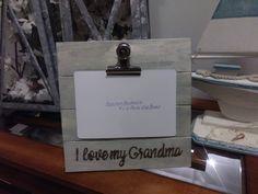 I Love My Grandma Rustic Engraved  Wood 4 x 6 Picture Photo Clip Frame / I Love My Grandpa / We Love our Grandma / Nonna / Mimi / Gigi
