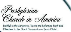 PCA:  10 REASONS I'M THANKFUL FOR THE PRESBYTERIAN CHURCH IN AMERICA