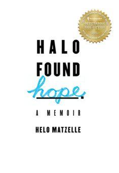 Halo Found Hope: A Memoir, by Helo Matzelle Brain Tumor, Christian Women, Memoirs, Good Books, Halo, Medical, Life, Beautiful, Corona