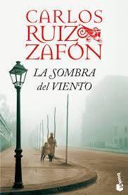 Serie El cementerio de los libros olvidados 01. La sombra del viento.
