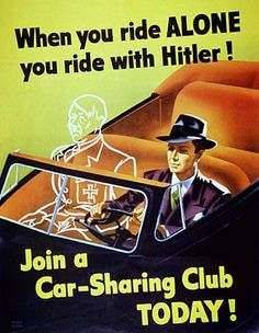 US propaganda poster stressing the importance of car pooling to saving fuel and, by extension, helping the war effort.
