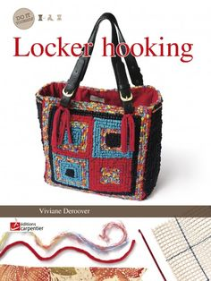 Locker Hooking - book with bags purses bracelets belts notebook-covers ... etc ...