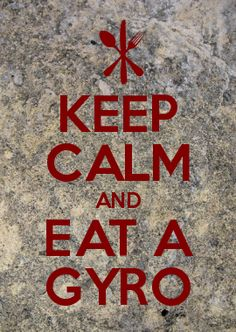 love being greek, gyros are my fave. Greek Memes, Funny Greek Quotes, Greek Sayings, Keep Calm Mugs, Keep Calm Quotes, Keep Calm Generator, Food Stations, Greek Words, Keep Calm And Love