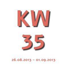 Die Aktuelle KW - Kalenderwoche heute ist die kw 35 und geht von 26.08.2013 - 01.09.2013