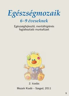 Albumarchívum School Psychology, Dental Health, Self Esteem, Kids Learning, Kindergarten, Homeschool, Album, Teaching, Education