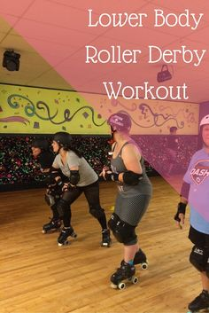 Lower Body Roller Derby Workout-you don't need skates to do these exercises! Women and girls are always wanting to slim their hips-this makes it fun and easy!