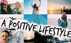A Positive Lifestyle Can Change Anything