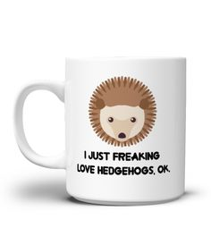 "# Hedgehog Mug - I Just Freaking Love Hedgehogs, Ok. - Coffee Mug . Special Offer, not available anywhere else! Available in a variety of styles and colors Buy yours now before it is too late! Secured payment via Visa / Mastercard / Amex / PayPal / iDeal How to place an order Choose the model from the drop-down menu Click on ""Buy it now"" Choose the size and the quantity Add your delivery address and bank details And that's it!"