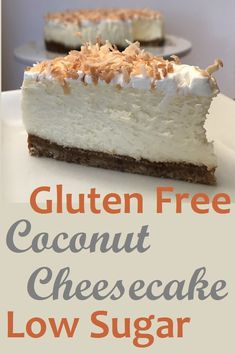Enticing Coconut Cheesecake that is gluten free and low in sugar. This cheesecake is bursting with flavor and leave you going back for more. Coconut Cheesecake, Gluten Free Cheesecake, Low Carb Cheesecake, Cheesecake Recipes, Dessert Recipes, Pie Recipes, Dessert Ideas, Cake Ideas, Recipies