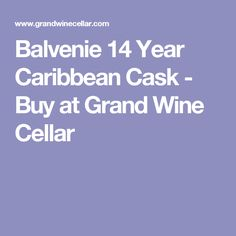Balvenie 14 Year Caribbean Cask - Buy at Grand Wine Cellar
