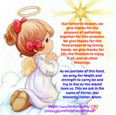 Our Father in Heaven, we give thanks...