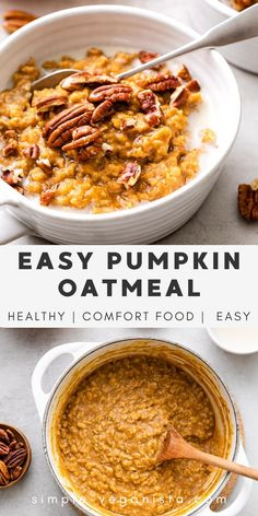 Healthy Pumpkin Oatmeal recipe made with oats, pumpkin puree, pumpkin spice, vanilla, and topped with maple syrup and pecans is the best! It's the perfect warm and cozy fall breakfast! Stovetop, Instant Pot, slow cooker methods. #healthyoatmeal #healthyrecipes #veganrecipes #plantbased #pumpkinoatmeal #pumpkin #oatmeal #wfpb Vegan Pumpkin Pancakes, Healthy Pumpkin Pies, Pumpkin Oatmeal, Pumpkin Puree, Pumpkin Spice, Low Fat Vegan Recipes, Vegan Meals, Whole Food Recipes, Foods That Contain Gluten