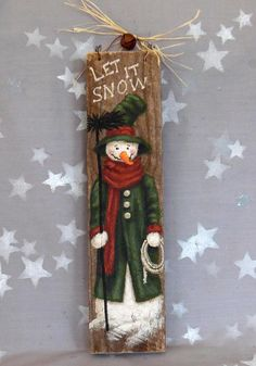 The Chimney Sweep, snowman, Ozarks artwork on authentic barnwood, 3 x Christmas Wood, Christmas Signs, Christmas Pictures, Christmas Snowman, Christmas Projects, Holiday Crafts, Christmas Decorations, Christmas Ornaments, Xmas