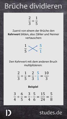 Brüche dividieren: Zuerst von einem der Brüche den Kehrwert bilden. Dann den Kehrwert mit dem anderen Bruch multiplizieren | studes.de   #Bruch #Brüche #Bruchrechnung #Division #Kehrwert #Kehrbruch #Multiplikation #multiplizieren #dividieren  #brüchedividieren #teilen #Nenner #Zähler #Erweitern #Kürzen #Mathe #Mathematik #Schule #Lernen #Bildung