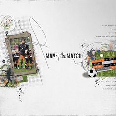 Erica zwart designz; used a lot of elements and paper from:  Soccerstar  Soccerfever