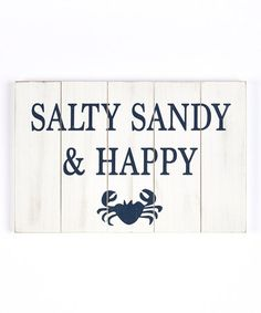 Love this 'Salty Sandy & Happy' Wall Sign on #zulily! #zulilyfinds