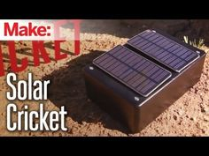 Weekend Projects - Solar Cricket