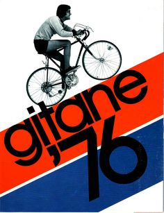 Gitane 76 #bike #poster #print #1976 #red_white_and_blue #design #graphic_design #graphicdesign #bicycle