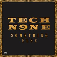 Barnes & Noble® has the best selection of R&B and Hip-Hop Alternative Hip Hop CDs. Buy Tech album titled Something Else to enjoy in your home or car Kendrick Lamar, Music Is Life, New Music, Tech N9ne, Strange Music, Wiz Khalifa, Something Else, Types Of Music, Good Good Father