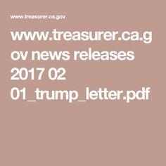 www.treasurer.ca.gov news releases 2017 02 01_trump_letter.pdf