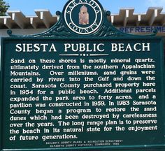 History of Siesta Key Beach sign on Siesta Key, FL. No. 1 Beach in the USA!