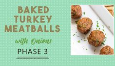 Baked Turkey Onion Meatballs is a healthy, delicious and easy to cook for dinner on your table in less that 30 minutes. Great as main dish or appetizer.