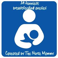 The Nurse Mommy: Adorable and Funny Breastfeeding Onesies for Little Ones