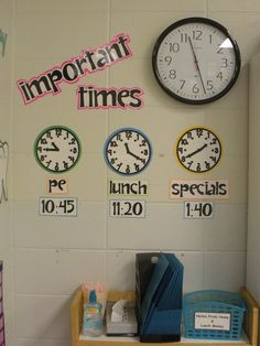 "Posting visual clocks for ""important times""!  Great for students!"