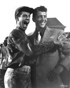 Jerry Lewis & Dean Martin...absoultley loved these two! Watched a lot of their movies!