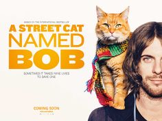 """Poster for the movie,  """"A Street Cat Named Bob"""""""