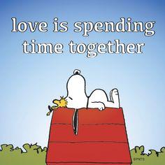 Amar é passar o tempo juntos.