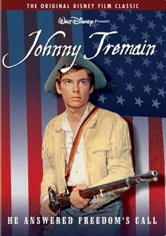 Johnny Tremain (1957) watched in Jr. High, after reading the book in English class.