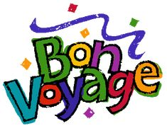 Image of Bon Voyage Clipart Bon Voyage Clip Art Free - Clipartoons Clipart Design, Clipart Images, Wishes For Husband, Vacation Wishes, Safe Journey, Three Words, Packing Tips For Travel, Cruise, Clip Art