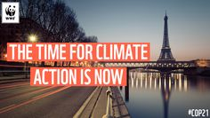 The Road to Paris: The technology is here. The people are ready. Businesses are stepping forward. Join WWF's call for government action on climate change! Un Climate Change Conference, Paris Climate, Paris 2015, Climate Action, Acting, Around The Worlds, Community, France, In This Moment