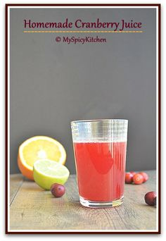 Homemade Cranberry Juice I want to try this one