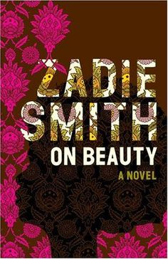 On Beauty: A Novel // Zadie Smith