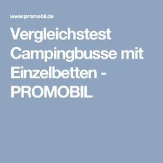 Vergleichstest Campingbusse mit Einzelbetten - PROMOBIL