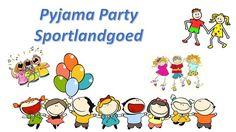 Volgende week woensdag wordt er een heuse Pyjama Party voor kinderen in de leeftijd van ongeveer 8 tot ongeveer 12 jaar georganiseerd op het Sportlandgoed.