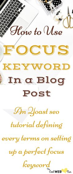 How does Yoast SEO matters in setting up of the focus keyword? How to Use Yoast SEO to Grow Your Blog's Traffic? | Focus keyword SEO