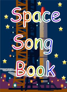 Space Song Book - A collection of poems/songs/rhymes based on space. Space Preschool, Space Activities, Preschool Songs, Space Classroom, Music Classroom, Space Projects, Space Crafts, Space Story, Outer Space Theme