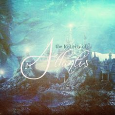 The awesome lost city of Atlantis
