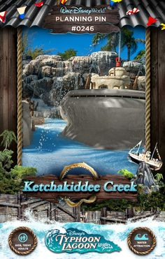 Walt Disney World Planning Pins: Ketchakiddee Creek