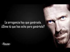 Gregory House, House Md, Hugh Laurie, Louise Hay, Lol So True, Charles Bukowski, House Doctor, Clint Eastwood, Sentences
