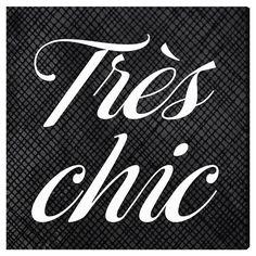 Tres Chic Canvas Art