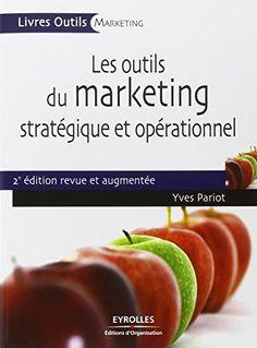 Les outils du marketing stratégique et opérationnel de Yves Pariot http://www.amazon.fr/dp/2212547811/ref=cm_sw_r_pi_dp_Ir-9vb096D6J8