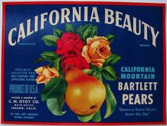 California Fruit Crate Labels   ... this is an original crate label this label was printed at the
