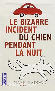 Le bizarre incident du chien pendant la nuit, http://www.amazon.fr/dp/2266148710/ref=cm_sw_r_pi_awdl_h-zwwb1469TWV