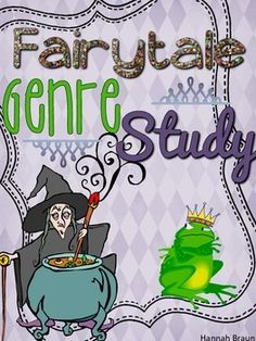 Fairy tale Genre Study Packet ($) 9 activities that work with ANY fairy tale, fairy tale anchor chart and fairy tale characteristics check-off sheet