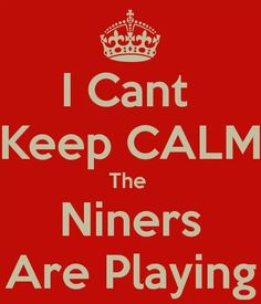 STHU the Niners are playin'