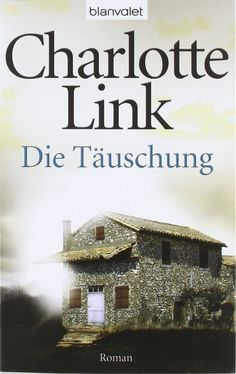 LIBRARY (book) Charlotte Link › Die Täuschung